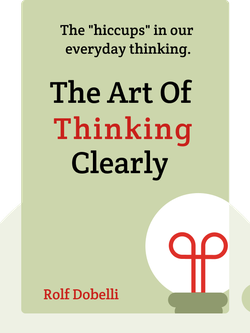 The Art Of Thinking Clearly von Rolf Dobelli