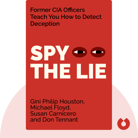 Spy the Lie by Philip Houston, Michael Floyd, Susan Carnicero and Don Tennant
