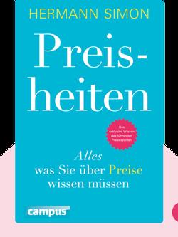 Preisheiten: Alles, was wir über Preise wissen müssen by Hermann Simon