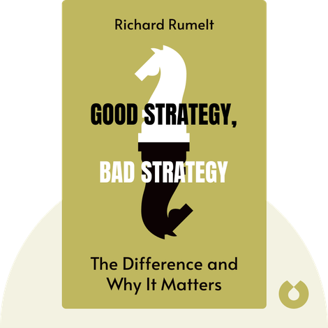Good Strategy, Bad Strategy by Richard Rumelt