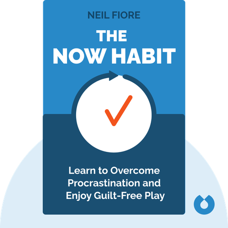 The Now Habit by Neil Fiore