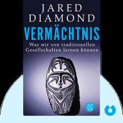 Vermächtnis: Was wir von traditionellen Gesellschaften lernen können  von Jared Diamond