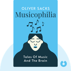 Musicophilia: Tales of Music and the Brain von Oliver Sacks