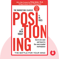 Positioning: The Battle for your Mind: How to be seen and heard in the overcrowded marketplace von Al Ries and Jack Trout