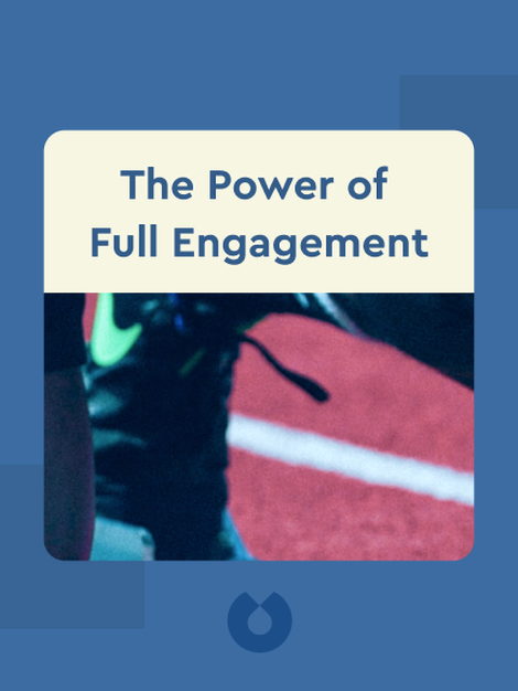 The Power of Full Engagement: Managing Energy, Not Time, Is the key to High Performance and Personal Renewal von Jim Loehr and Tony Schwartz