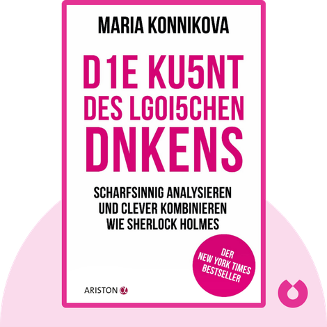 Die Kunst des logischen Denkens by Maria Konnikova