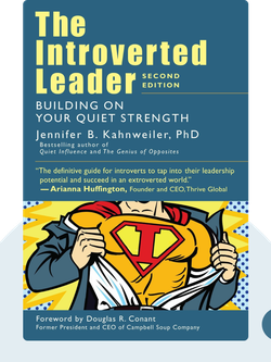 The Introverted Leader: Building on your Quiet Strength by Jennifer Kahnweiler