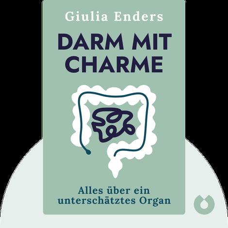 Darm mit Charme by Giulia Enders