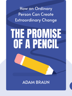The Promise of a Pencil: How an Ordinary Person Can Create Extraordinary Change von Adam Braun