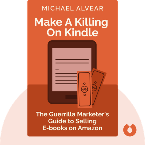 Make a Killing on Kindle von Michael Alvear