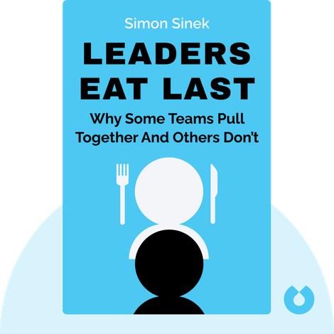 Leaders Eat Last by Simon Sinek