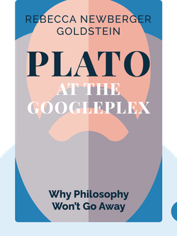 Plato at the Googleplex: Why Philosophy Won't Go Away von Rebecca Newberger Goldstein
