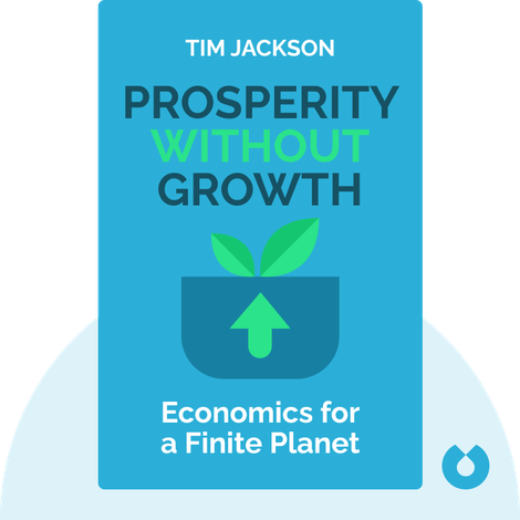Prosperity without Growth von Tim Jackson