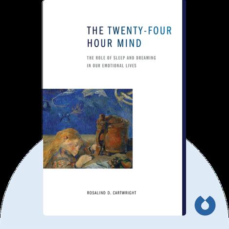 The Twenty-four Hour Mind von Rosalind D. Cartwright