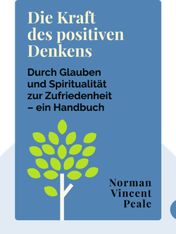 Die Kraft des positiven Denkens by Norman Vincent Peale