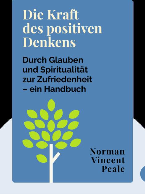 Die Kraft des positiven Denkens von Norman Vincent Peale