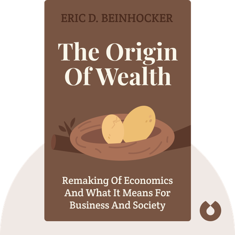 The Origin of Wealth by Eric D. Beinhocker
