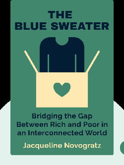 The Blue Sweater: Bridging the Gap Between Rich and Poor in an Interconnected World von Jacqueline Novogratz