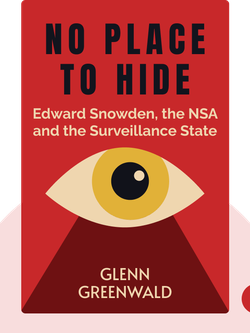 No Place to Hide: Edward Snowden, the NSA and the Surveillance State by Glenn Greenwald