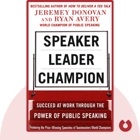 Speaker, Leader, Champion by Jeremy Donovan and Ryan Avery