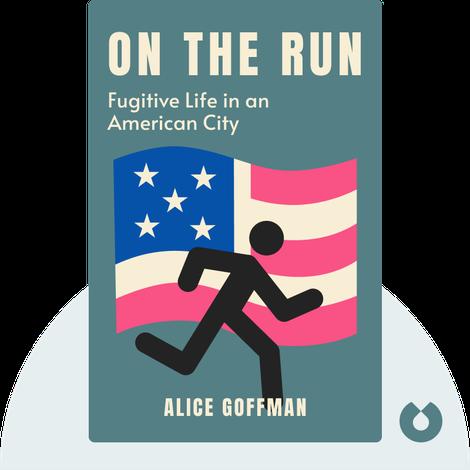 On the Run von Alice Goffman