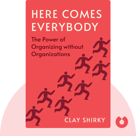 Here Comes Everybody von Clay Shirky