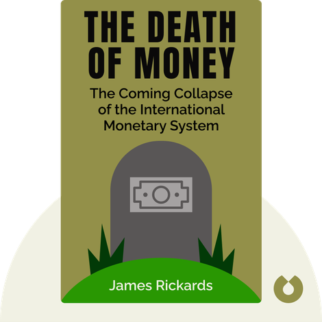 The Death of Money von James Rickards