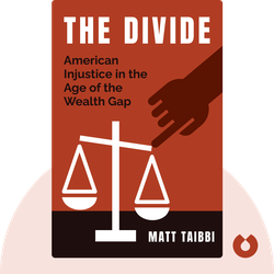 The Divide: American Injustice in the Age of the Wealth Gap von Matt Taibbi