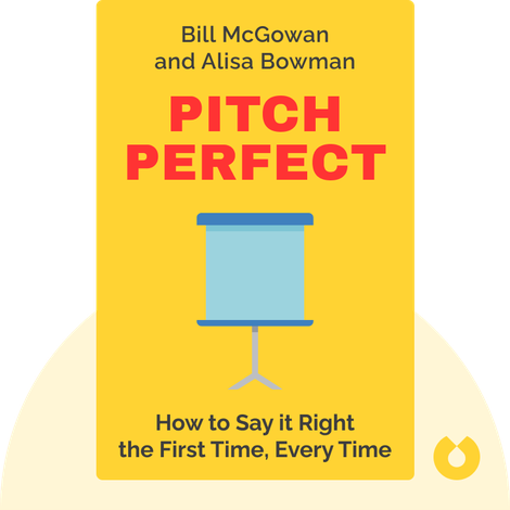 Pitch Perfect by Bill McGowan and Alisa Bowman
