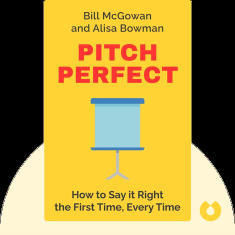 Pitch Perfect von Bill McGowan and Alisa Bowman