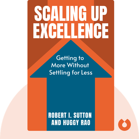 Scaling Up Excellence von Robert I. Sutton and Huggy Rao