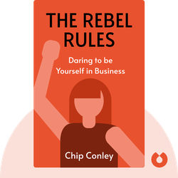 The Rebel Rules by Chip Conley