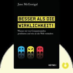 Besser als die Wirklichkeit!: Warum wir von Computerspielen profitieren und wie sie die Welt verändern by Jane McGonigal