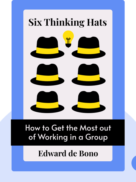Six Thinking Hats von Edward de Bono