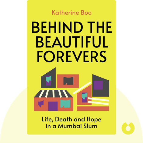 Behind the Beautiful Forevers von Katherine Boo