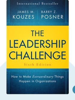 The Leadership Challenge: How to Make Extraordinary Things Happen in Organizations von James Kouzes and Barry Posner