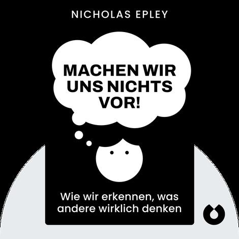 Machen wir uns nichts vor! by Nicholas Epley