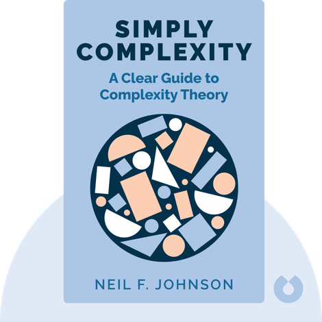 Simply Complexity by Neil F. Johnson