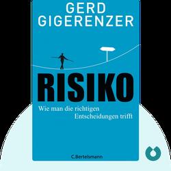 Risiko: Wie man die richtigen Entscheidungen trifft von Gerd Gigerenzer