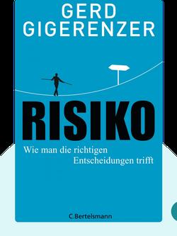 Risiko: Wie man die richtigen Entscheidungen trifft by Gerd Gigerenzer