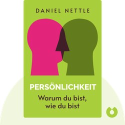 Persönlichkeit: Warum du bist, wie du bist von Daniel Nettle