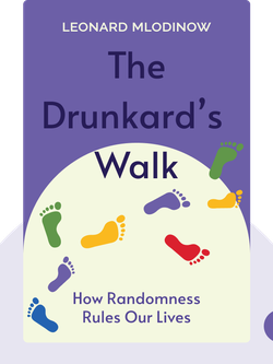 The Drunkard's Walk: How Randomness Rules Our Lives von Leonard Mlodinow