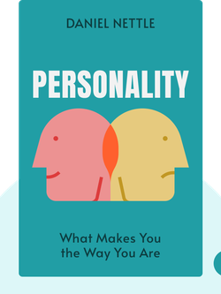 Personality: What Makes You the Way You Are von Daniel Nettle