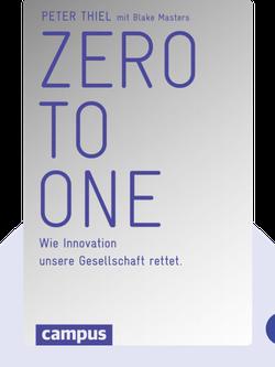 Zero to One: Wie Innovation unsere Gesellschaft rettet von Peter Thiel mit Blake Masters