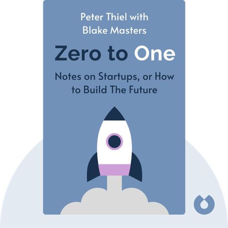 Zero to One von Peter Thiel with Blake Masters