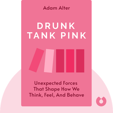 Drunk Tank Pink von Adam Alter