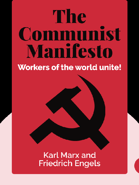 The Communist Manifesto von Karl Marx and Friedrich Engels