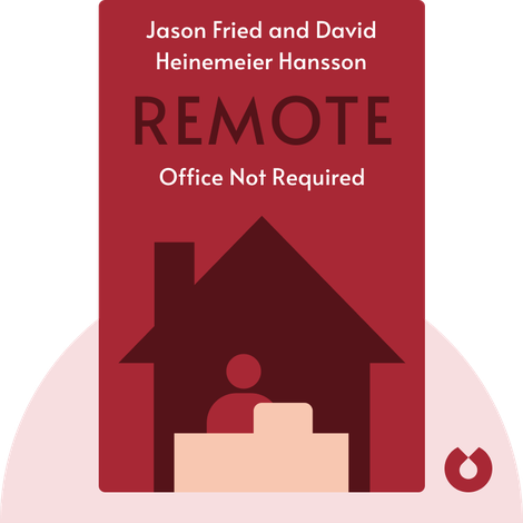 Remote von Jason Fried and David Heinemeier Hansson