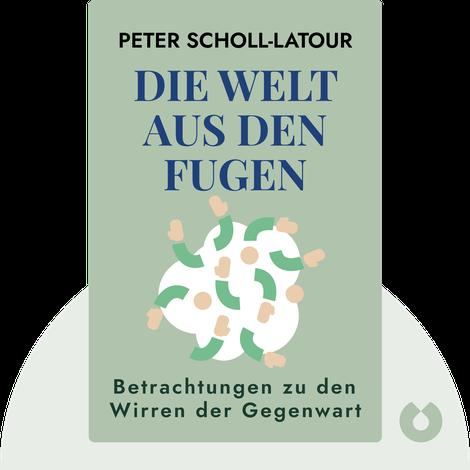 Die Welt aus den Fugen by Peter Scholl-Latour