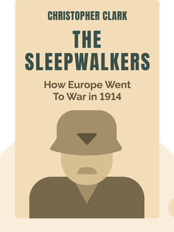 The Sleepwalkers: How Europe Went To War in 1914 von Christopher Clark